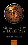 Metapoetry in Euripides, Isabelle Torrance
