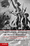 The Political Economy of Human Happiness, Benjamin Radcliff