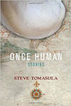 Once Human, Stories by Steve Tomasula
