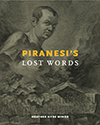 Piranesi's Lost Words by Heather Hyde Minor