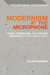 Modernism at the Microphone by Melissa Dinsman