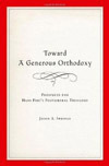 Toward a Generous Orthodoxy: Prospects for Hans Frei's Postliberal Theology