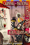 Carnival and National Identity in the Poetry of Afrocubanismo