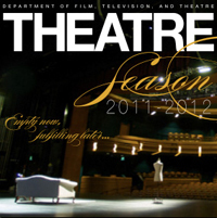 Notre Dame's Department of Film, Television, and Theatre presents its 2011-12 season