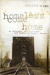 Homeless Come Home: An Advocate, the Riverbank, and Murder in Topeka, Kansas