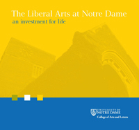 The Liberal Arts at Notre Dame