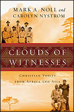 Clouds of Witnesses: Christian Voices from Asia and Africa