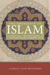 The Emergence of Islam: Classical Traditions in Contemporary Perspective