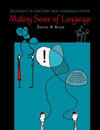 Making Sense of Language: Readings in Culture and Communication