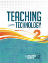 Teaching with Technology Volume 2: The Stories Continue