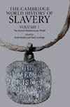 The Cambridge World History of Slavery Volume 1: The Ancient Mediterranean World