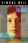 Simone Weil: Attention to the Real